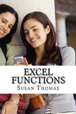 Excel Functions : Learn with Examples - Mrs Susan Thomas