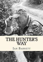 The Hunter's Way - Ian Barnett