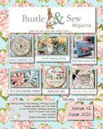 Bustle & Sew Magazine June 2014 : Issue 41 - Helen Dickson