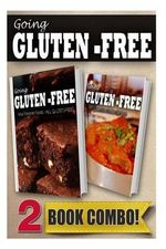 Your Favorite Foods - All Gluten-Free Part 2 and Gluten-Free Indian Recipes : 2 Book Combo - Tamara Paul