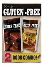 Favorite Foods All Gluten-Free PT 2 and Gluten-Free Quick Recipes 10mins or Less : 2 Book Combo - Tamara Paul