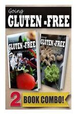 Gluten-Free Greek Recipes and Gluten-Free Raw Food Recipes : 2 Book Combo - Tamara Paul