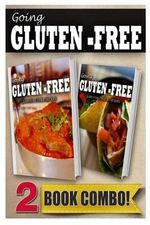 Gluten-Free Indian Recipes and Gluten-Free Mexican Recipes : 2 Book Combo - Tamara Paul