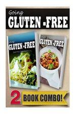 Going Gluten-Free Gluten-Free Italian Recipes and Gluten-Free Slow Cooker Recipes : 2 Book Combo - Tamara Paul