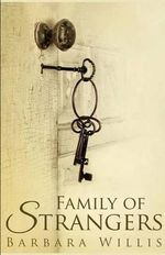 Family of Strangers - Barbara Willis