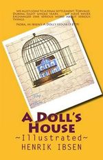A Doll's House : Illustrated - Henrik Ibsen