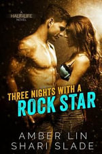 Three Nights with a Rock Star - Amber Lin