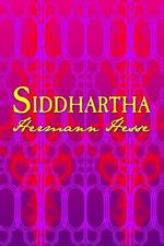 Siddhartha : Original and Unabridged - Hermann Hesse