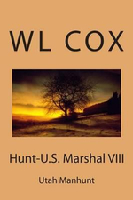 Hunt-U.S. Marshal VIII : Utah Manhunt - Wl Cox
