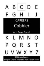 Careers : Cobbler (Shoemaker) - A L Dawn French
