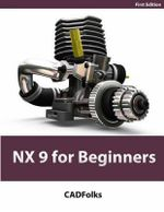 Nx 9 for Beginners - Cadfolks