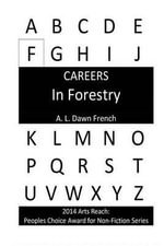 Careers : In Forestry - A L Dawn French