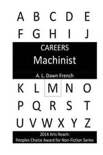 Careers : Machinist - A L Dawn French