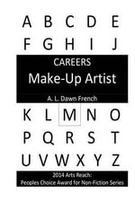 Careers : Make-Up Artist - A L Dawn French