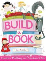 Build a Book for Girls - Little Bee Books