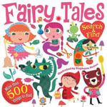 Fairy Tales Search and Find - Little Bee Books
