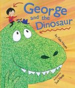 George and the Dinosaur - Felix Hayes