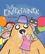 The Entertainer - Emma Dodd