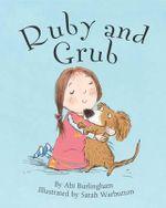 Ruby and Grub - Abi Burlingham