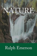 Nature - Ralph Waldo Emerson