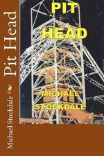 Pit Head - Michael Stockdale