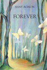 Forever : Ad Olam - Shay Agnon