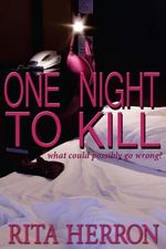 One Night to Kill - Rita Herron