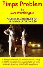 Pimps Problem : Sequel to Hookers Hero - Sam Worthington
