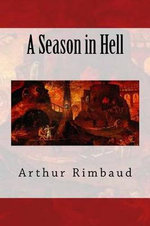 A Season in Hell - Arthur Rimbaud