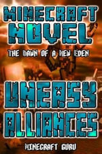 Minecraft : Uneasy Alliances - Minecraft Guru