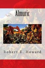Almuric - Robert E Howard