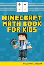 Minecraft Math Book for Kids - Minecraft Handbooks