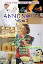 Anne Swift : Molecular Detective Volume 2: Second Volume in the Anne Swift Mysteries - T Edward Fox