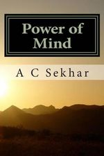 Power of Mind - A C Sekhar