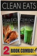 Your Favorite Foods - Part 1 and Raw Food Recipes : 2 Book Combo - Samantha Evans