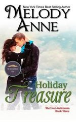 Holiday Treasure : Billionaire Bachelors: Book Ten - Melody Anne