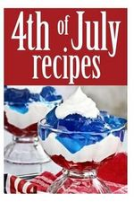 4th of July Recipes - Jessica Dreyher
