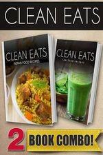 Indian Food Recipes and Raw Food Recipes : 2 Book Combo - Samantha Evans