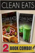 Mexican Recipes and Raw Food Recipes : 2 Book Combo - Samantha Evans