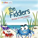 The Fiddlers : Boingo Is Late Again! - Shannon L Grierson