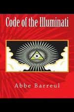 Code of the Illuminati - Abbe Barreul