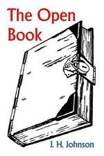 The Open Book - J H Johnson