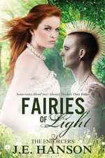 Fairies of Light (the Enforcers) - J E Hanson