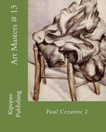 Art Masters # 13 : Paul Cezanne 2 - Dirk Stursberg