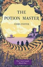 The Potion Master - Chris Foster