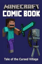 Minecraft Comic Book : Tale of the Cursed Village - Minecraft Comic Books