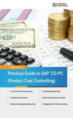 Practical Guide to SAP Co-PC (Product Cost Controlling) - Tanya Duncan