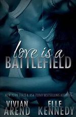 Love Is a Battlefield - Vivian Arend