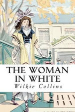 The Woman in White - Au Wilkie Collins