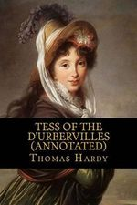Tess of the D'Urbervilles (Annotated) - Thomas Hardy, Defendant